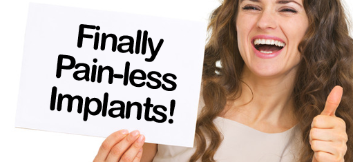 pain free dental implants